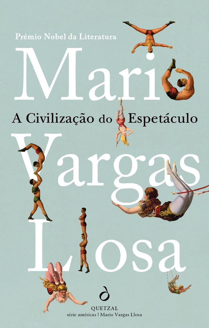 The Civilization Of The Spectacle, Mario Vargas Llosa