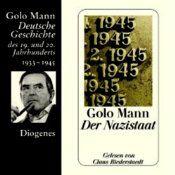 Nach Quellen und aus eigenen Erinnerungen schildert Golo Mann die zwölf Jahre der Nazi-Herrschaft, von Hitlers Machtergreifung bis zum Ende des Zweiten Weltkriegs. Klar und engagiert legt er die politischen Entwicklungen dar, die den Zweiten Weltkrieg entfesselten, und analysiert die Ideologie, die zum Holocaust führte...