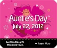 Auntie's Day - July 22nd - Mark your calendar!