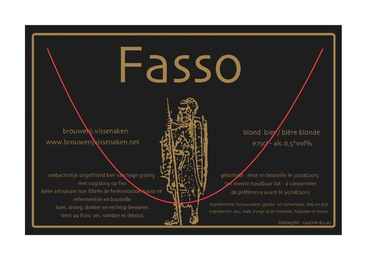 Fasso is een blond bier van hoge gisting met nagisting op fles, ongefilterd en met een alcoholpercentage van 6,5% Alc.Vol. Schenken op 8° tot 12°