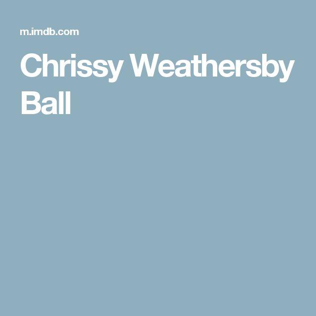 Chrissy Weathersby Ball