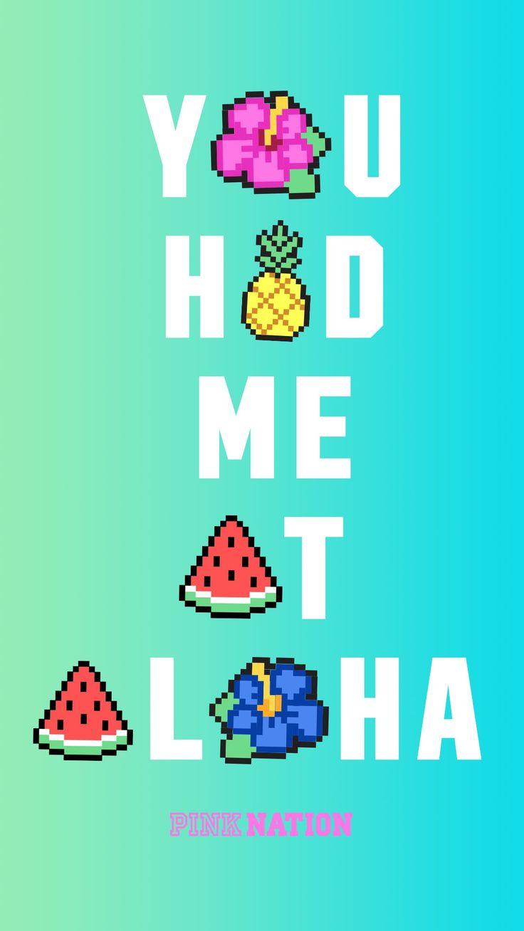 Victoria's Secret pink wallpaper iPhone background nation 2018 spring break had me at aloha pineapple fruit watermelon flower