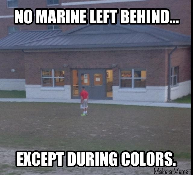 No Marine left behind, except during colors Marine Corps ...