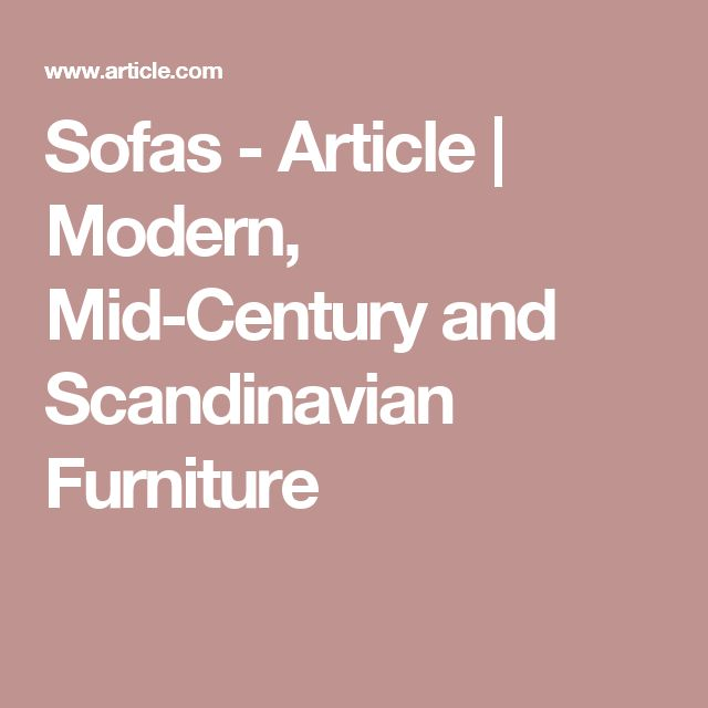 Sofas - Article | Modern, Mid-Century and Scandinavian Furniture