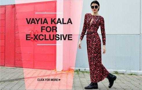 Vayia Kala for {e}xclusive