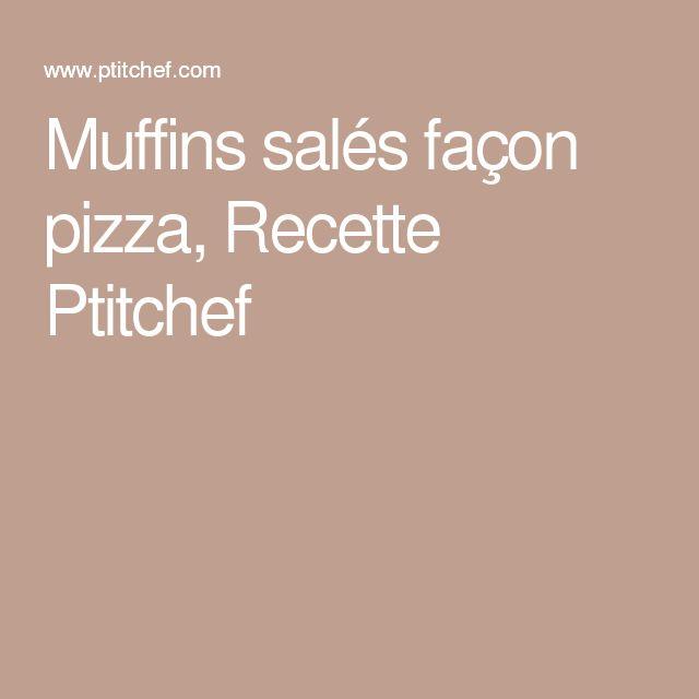 Muffins salés façon pizza, Recette Ptitchef