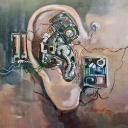 Mechanical Ear by Chuck Baird This shows the Deaf Culture's aversion to hearing aids and cochlear implants  (I don't like them either but I am hanging on to my ability to hear because I was not born deaf.  Yet I often feel upset by my glasses and hearing aid, like I am not a complete person because of them)