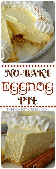 This No-Bake Eggnog Cream Pie is so perfect for the holidays! Creamy ...