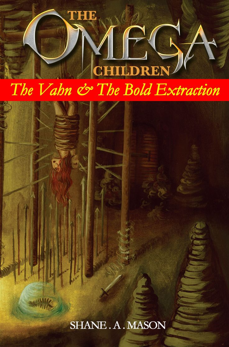 The Vahn and the Bold Extraction - Shane A. Mason - Author