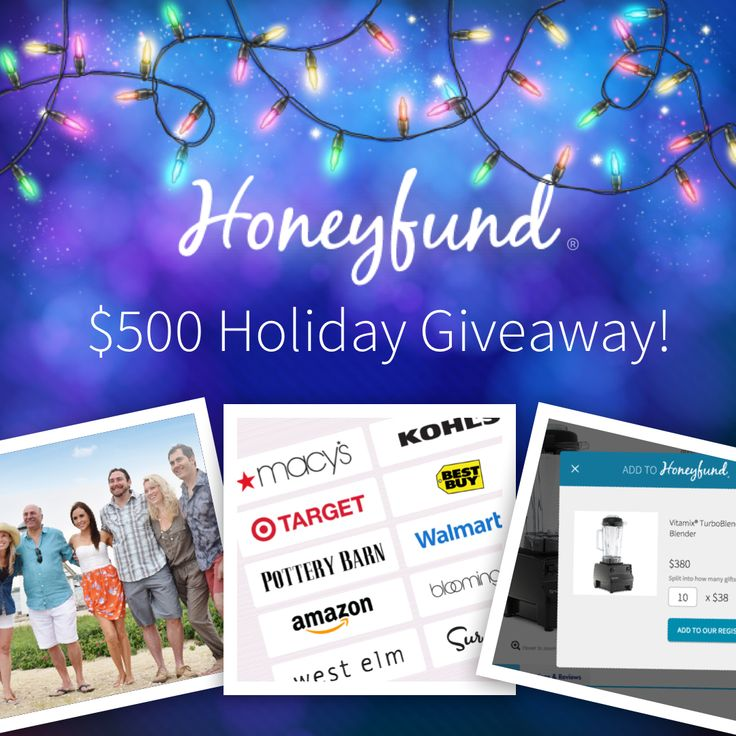 Enter the Honeyfund $500 Holiday Giveaway! http://www.honeyfund.com/blog/honeyfund-500-holiday-giveaway/