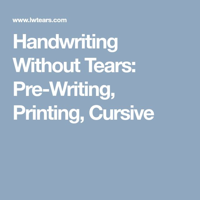 Handwriting Without Tears: Pre-Writing, Printing, Cursive