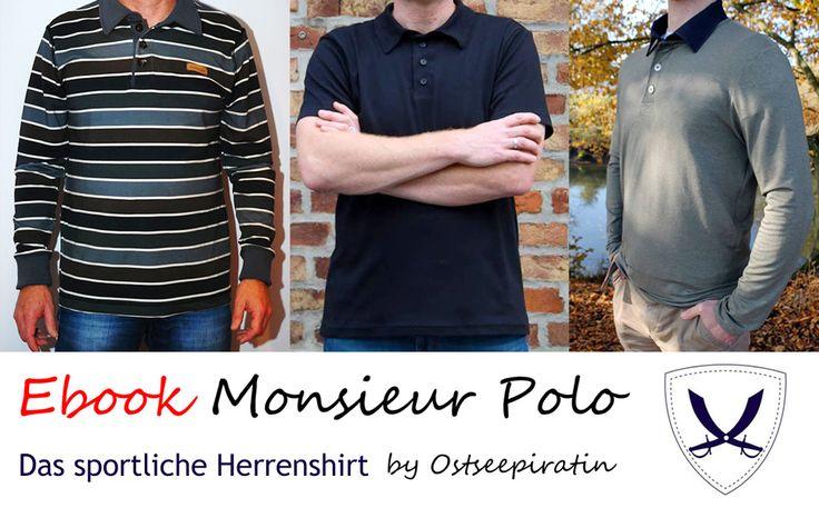 Poloshirt für Männer: Monsieur Polo Gr. S-XXXL, Kreativ-Ebook - farbenmix Online-Shop - Schnittmuster, Anleitungen zum Nähen