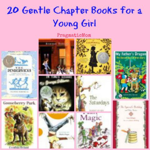 20 Gentle Chapter Books for a Young Girl (try these for read alouds) :: PragmaticMom