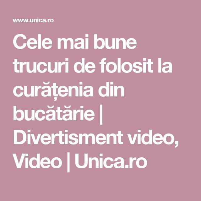 Cele mai bune trucuri de folosit la curățenia din bucătărie | Divertisment video, Video | Unica.ro