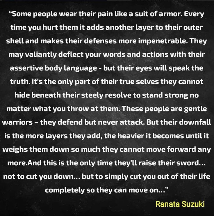 """""""Some people wear their pain like a suit of armor. Every time you hurt them it adds another layer to their outer shell and makes their defenses more impenetrable."""" - Ranata Suzuki * Thank you @bhuvneshonline on INSTAGRAM for sharing * missing, you, I miss him, lost, love, relationship, beautiful, words, quotes, story, quote, positive, inspiring, sad, breakup, broken heart, heartbroken, loss, loneliness, depression, depressed, unrequited * Follow pinterest.com/ranatasuzuki for original…"""