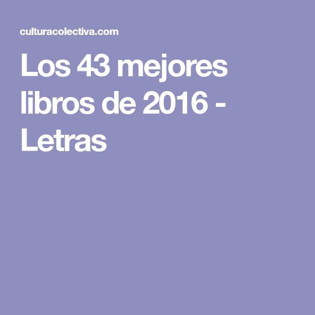 Los 43 mejores libros de 2016 - Letras