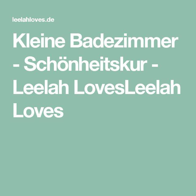 Kleine Badezimmer - Schönheitskur - Leelah LovesLeelah Loves