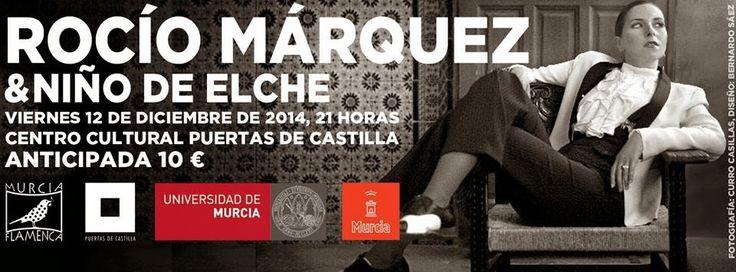 Hoy a las 21 h en el Centro  Cultural Puertas de Castilla, actuará la cantaora onubense Rocío Márquez, junto al Niño de Elche en un recital organizado por Murcia Flamenca en colaboración con la Universidad de Murcia y el ayuntamiento de la capital murciana. http://www.um.es/actualidad/agenda/ficha.php?id=193681