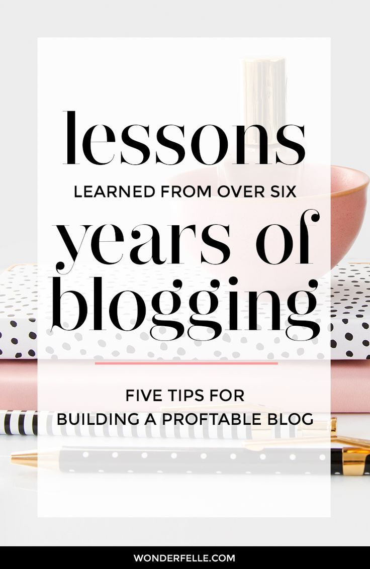 Tips for building a profitable blog: lessons I learned from over 6 years of blogging