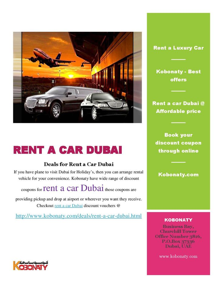 Make a car reservation discount coupon on kobonaty, we have wide range of discount coupons for rent a car Dubai those coupons are providing pickup and drop at airport or wherever you want they receive. Checkout rent a car Dubai discount vouchers @ http://www.kobonaty.com/deals/rent-a-car-dubai.html