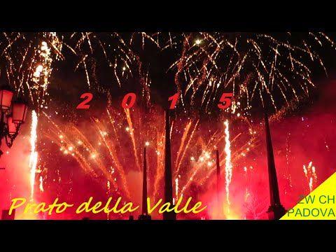 Fuochi capodanno 2015 a Padova - Spettacolo piromusicale.#VivereArte