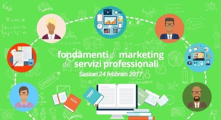 Fondamenti di Marketing dei Servizi Professionali - Edizione di Sassari @ Sassari - 24-Febbraio https://www.evensi.it/fondamenti-di-marketing-dei-servizi-professionali-edizione/187150819
