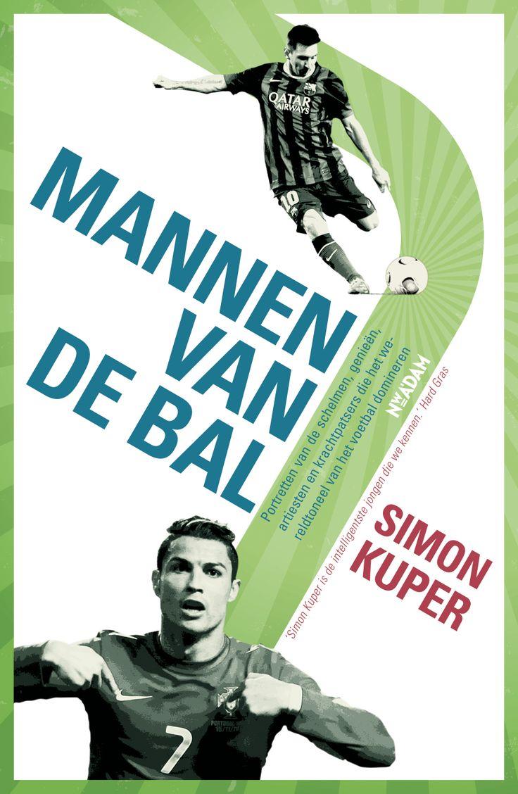 Gerenommeerd sportschrijver Simon Kuper sprak de beste voetballers ter wereld. 'Mannen van de bal', portretten van schelmen, genieën, artiesten en krachtpatsers, verschijnt in mei.