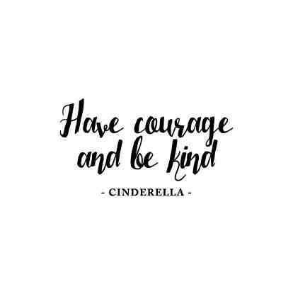 have courage and be kind cinderella tattoo tattoo