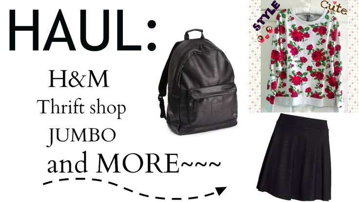 HAUL : H&M,Thrift shop,Jumbo & MORE! ♡
