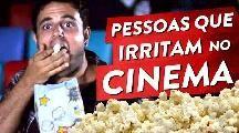 13 pessoas que irritam no cinema