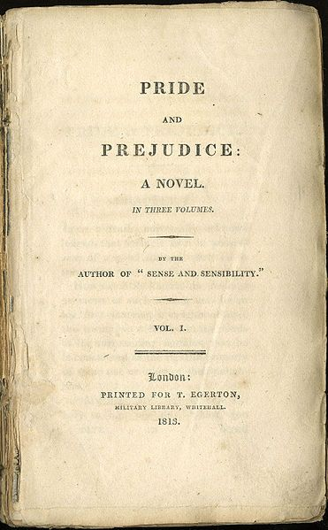 Pride and Prejudice First Edition... Many people do not realize that, at the time of Pride and Prejudice's release, the idea of a novel written by a woman in which a free-thinking, well-read female character wins out over proper ladies and even men was so radical that Jane Austen could not put her name on it.