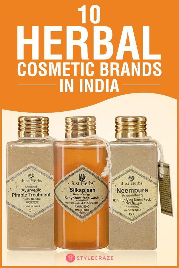 10 Best Herbal Cosmetic Brands In India Cosmetics Brands Herbal Skin Care Herbalism