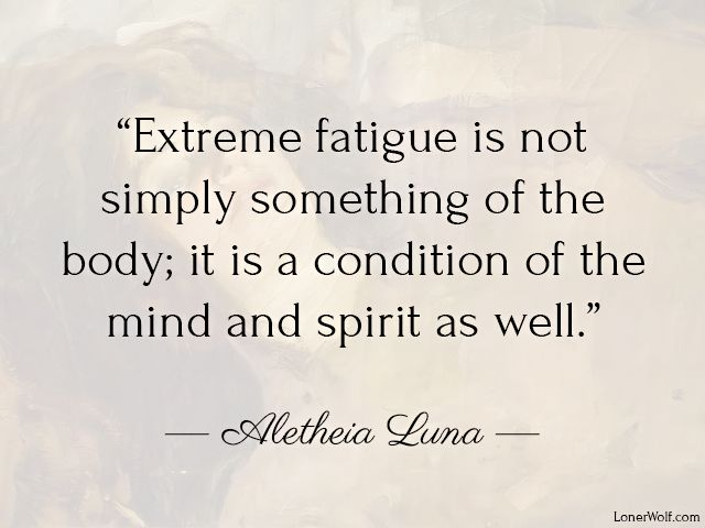 Extreme fatigue is like a plague in our society. Here is why it happens -> http://lonerwolf.com/causes-of-extreme-fatigue/