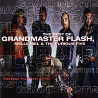 Listen to The Best of Grandmaster Flash, Melle Mel & The Furious Five by Grandmaster Flash, Melle Mel & The Furious Five on @AppleMusic.