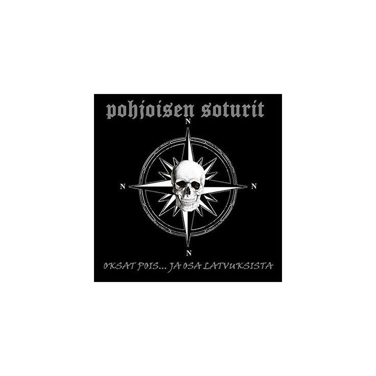 Pohjoisen Soturit - Oksat Pois Ja Osa Latvuksista (CD)