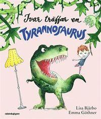 Ivar träffar en Tyrannosaurus (inbunden)