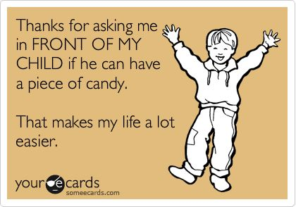 So true! I don't care if it makes me look mean! I'm not afraid to say no! Lol: Laughing, Candy, Quote, My Life, Funny Stuff, So True, My Children, Kids, Ecards