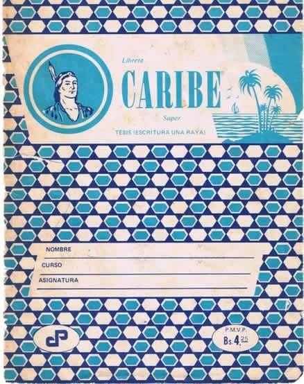 Cuaderno Caribe años despúes de salir de venezuela, aún guardo 6 cuadernos de estos, son indispensables en mi vida, marcan mi pasado.