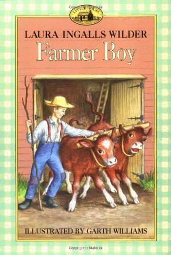 Farmer Boy (Little House) by Laura Ingalls Wilder http://www.amazon.com/dp/0064400034/ref=cm_sw_r_pi_dp_ZgKkub1QBWFMS