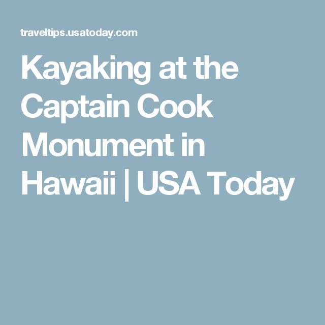 Kayaking at the Captain Cook Monument in Hawaii | USA Today