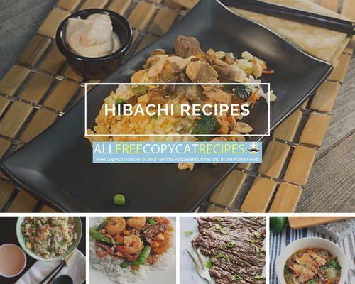 8 Hibachi Recipes: Japanese Recipes You Can Make at Home   AllFreeCopycatRecipes.com
