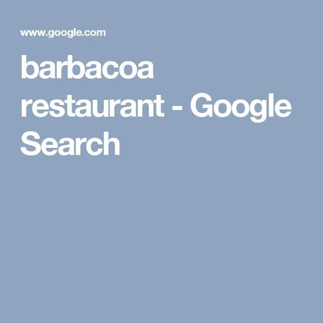 barbacoa restaurant - Google Search