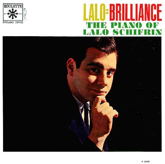 Lalo Schifrin: Lalo=Brilliance