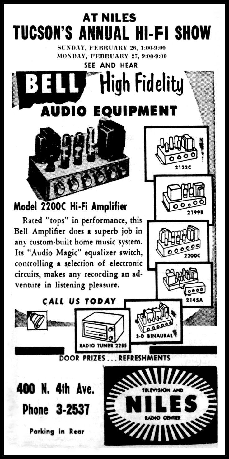 https://flic.kr/p/YwqBRJ | Advertising For The Bell Model 2200C Hi-Fi Amplifier In The Tucson Arizona Daily Star Newspaper, February 26, 1956