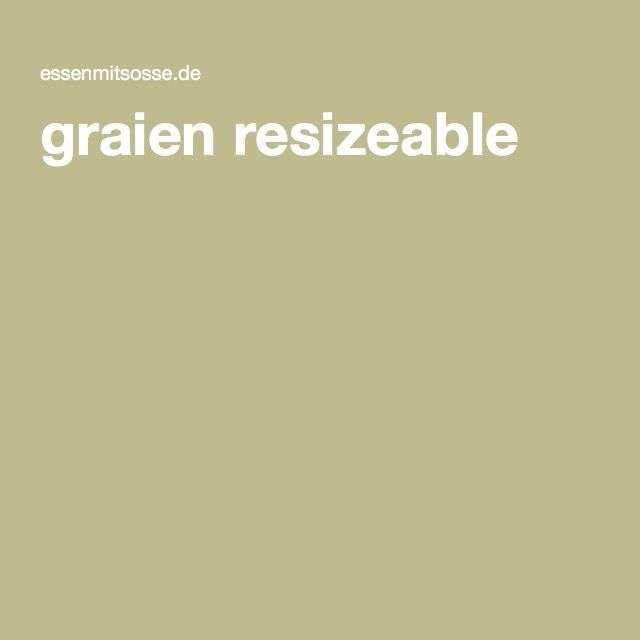 graien resizeable