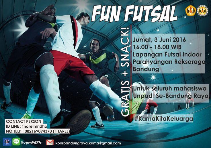 poster fun futsal -koordinator bandung raya;BEM KEMA Unpad-  design by Iklima Musyarofah