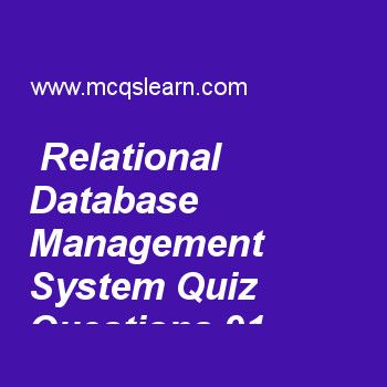 Learn quiz on relational database management system, DBMS quiz 91 to practice. Free database management system MCQs questions and answers to learn relational database management system MCQs with answers. Practice MCQs to test knowledge on relational database management system, database applications history, normalization: second normal form, database management system classification, introduction to query processing worksheets.  Free relational database management system worksheet has…
