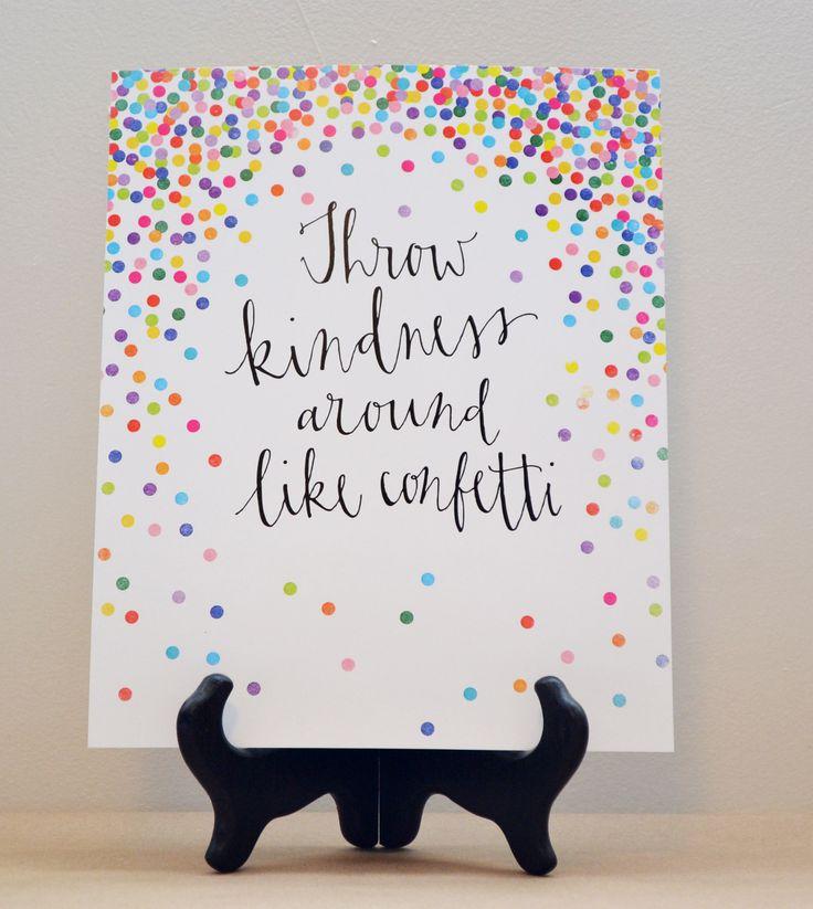 SunlitSerifs Hand Lettered Print // Throw Kindness Around Like Confetti by Tiffany Dewitt