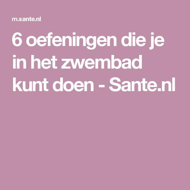 6 oefeningen die je in het zwembad kunt doen - Sante.nl