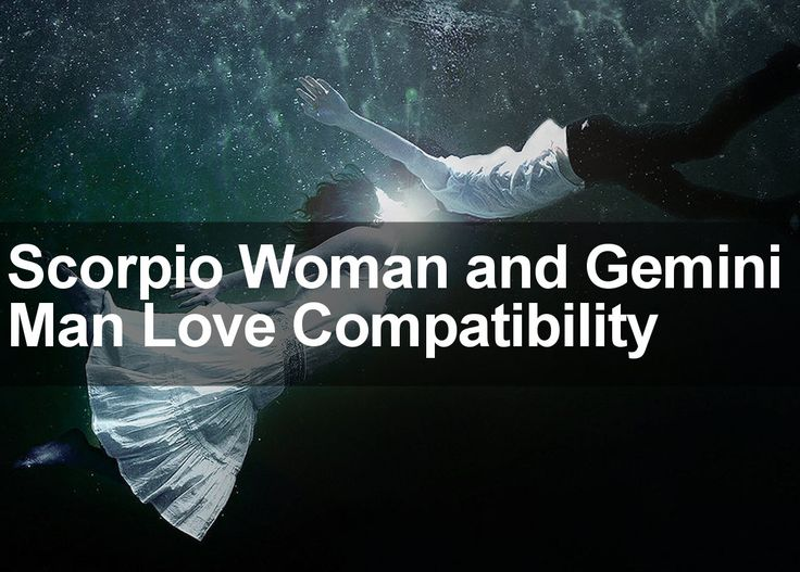 Scorpio Man Gemini Woman Compatibility